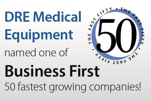 DRE Medical Equipment named one of Business First 50 fastest growing companies!