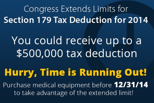 Purchase medical equipment before 12/31/14 to take advantage of the extended limit!