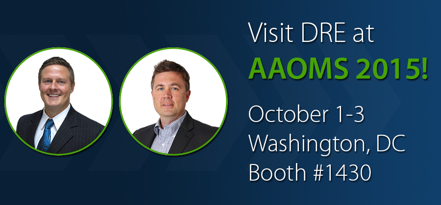 Visit DRE at AAOMS 2015!