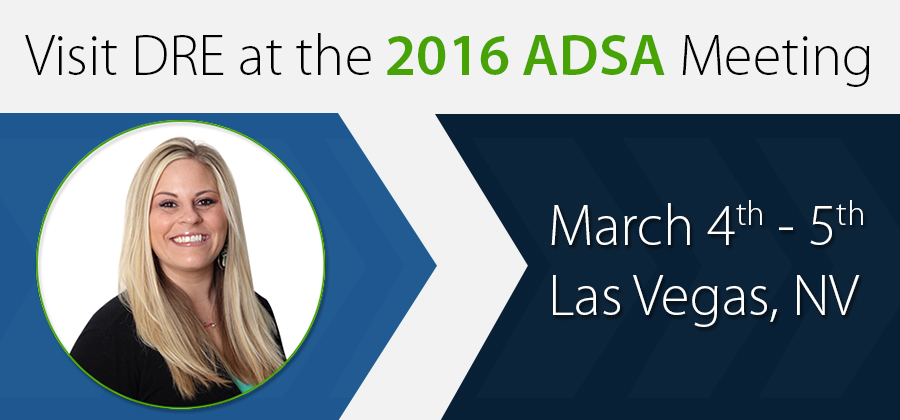 Visit DRE at the 2016 ADSA Meeting!