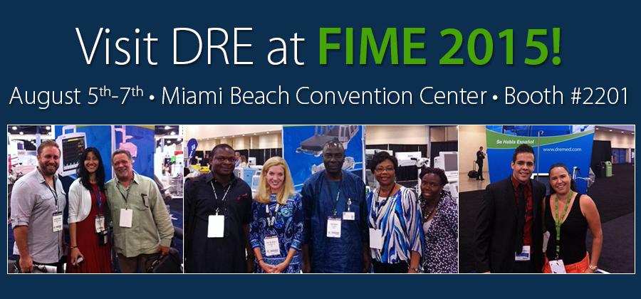 Visit DRE at FIME 2015!