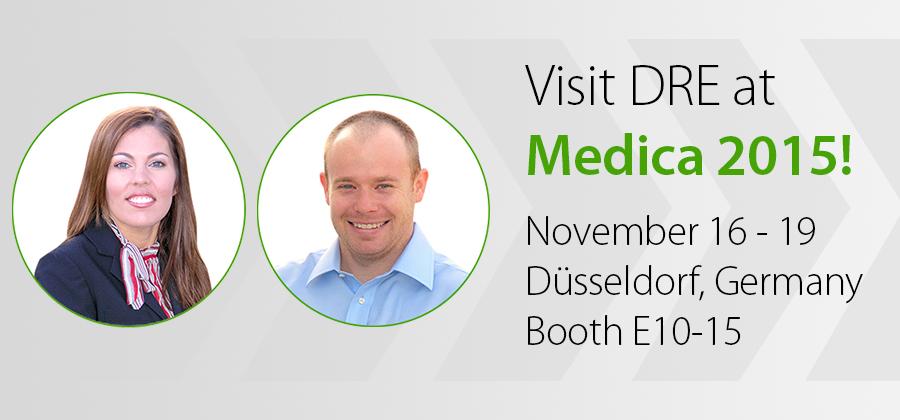Visit DRE at Medica 2015!